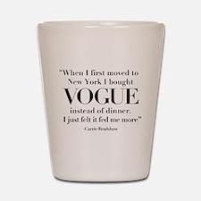 I Chose Vogue Shot Glass