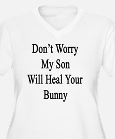 Don't Worry My So T-Shirt