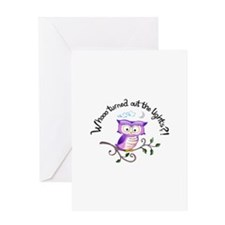 WHO TURNED OUT LIGHTS Greeting Cards