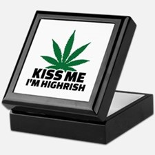 Kiss me I'm highrish Keepsake Box