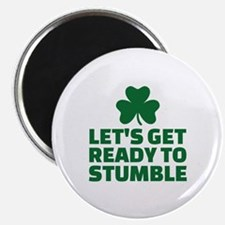 """Let's get ready to stumble 2.25"""" Magnet (10 pack)"""
