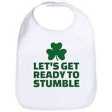 Let's get ready to stumble Bib