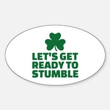 Let's get ready to stumble Decal