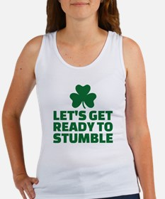 Let's get ready to stumble Women's Tank Top