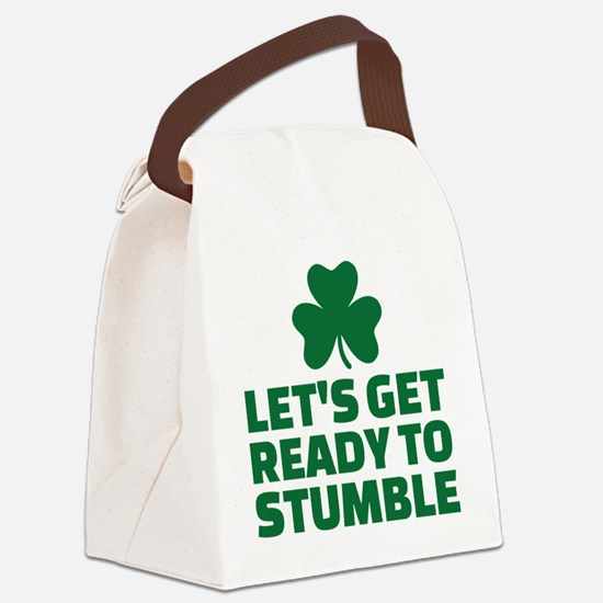 Let's get ready to stumble Canvas Lunch Bag