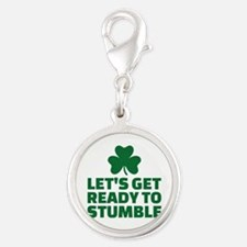 Let's get ready to stumble Silver Round Charm