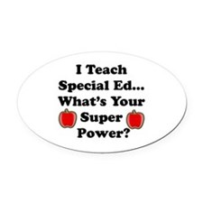 I teach special ed.png Oval Car Magnet
