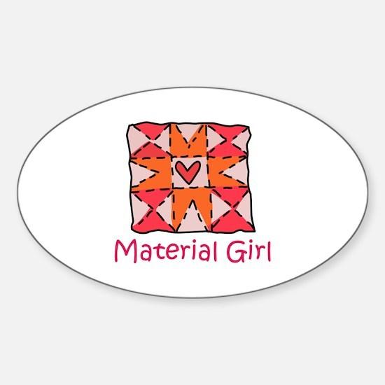 Material Girl Decal