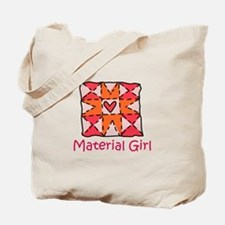 Material Girl Tote Bag
