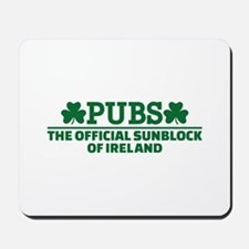 Pubs official sunblock of Ireland Mousepad