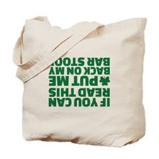 If you can read this put me back on my ba Tote Bag