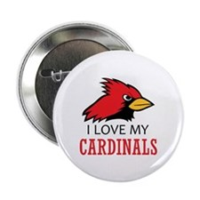 "LOVE MY CARDINALS 2.25"" Button (10 pack)"