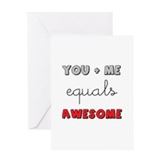 You + Me = Awesome Greeting Cards