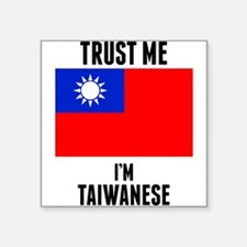 Trust Me Im Taiwanese Sticker