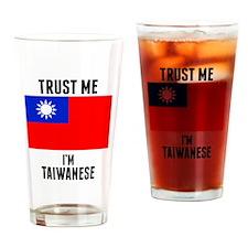 Trust Me Im Taiwanese Drinking Glass