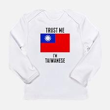 Trust Me Im Taiwanese Long Sleeve T-Shirt