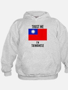 Trust Me Im Taiwanese Hoodie