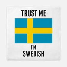 Trust Me Im Swedish Queen Duvet