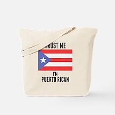 Trust Me Im Puerto Rican Tote Bag