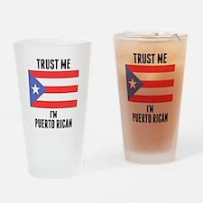 Trust Me Im Puerto Rican Drinking Glass