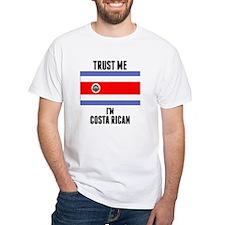 Trust Me Im Costa Rican T-Shirt