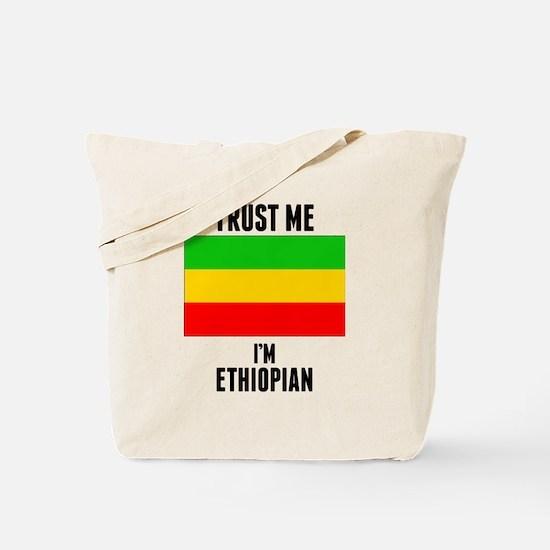 Trust Me Im Ethiopian Tote Bag