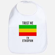 Trust Me Im Ethiopian Bib