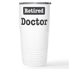 Unique Doctor retirement Travel Mug