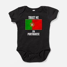 Trust Me Im Portuguese Baby Bodysuit