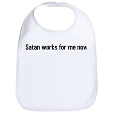 satan works for me now Bib