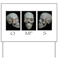 OMFS surgery skull Yard Sign