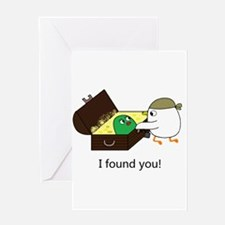 I found you! Greeting Cards