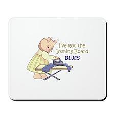 Ironing Board Blues Mousepad
