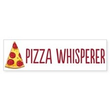 Pizza Whisperer Bumper Bumper Sticker