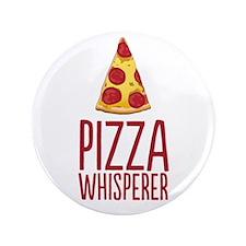 """Pizza Whisperer 3.5"""" Button"""