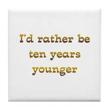 IRB Ten Years Younger Tile Coaster