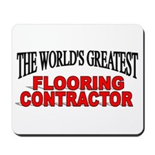 """The World's Greatest Flooring Contractor"" Mousepa"