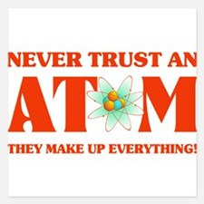 Never Trust An Atom In Atom Invitations