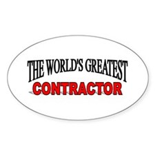 """""""The World's Greatest Contractor"""" Oval Decal"""