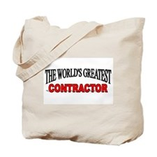 """The World's Greatest Contractor"" Tote Bag"