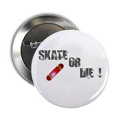 Skate or Die Button