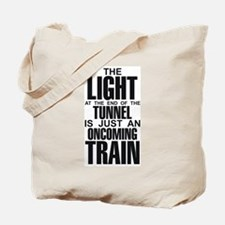 Light at the End of the Tunne Tote Bag