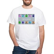 yoga, i am a poser T-Shirt