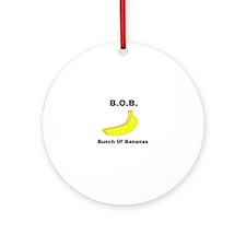 B.O.B. - Bunch Of Bananas Round Ornament