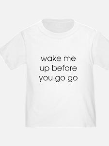 Wake Me Up T