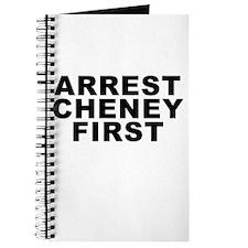 Arrest Cheney First Journal