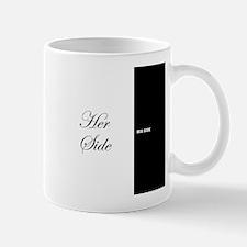 His Side Her Side 7 black white Mugs