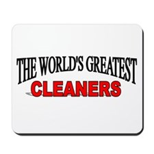 """The World's Greatest Cleaners"" Mousepad"