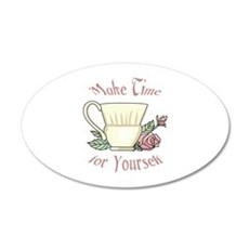 Make Time For Yourself Wall Decal