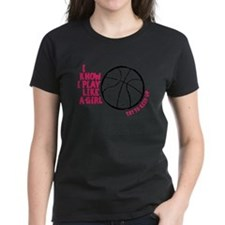 Play Basketball Like a Girl Tee